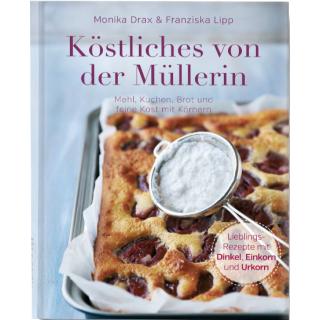 """""""Köstliches von der Müllerin"""" Back- & Kochbuch"""